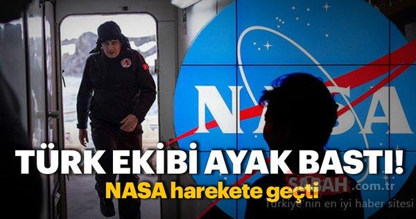 Türk ekibi ayak bastı, NASA harekete geçti