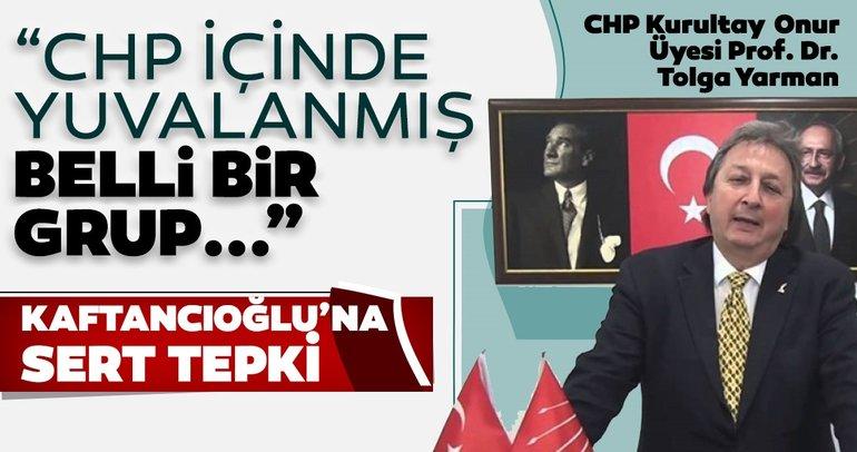 CHP Kurultay Onur Üyesi Prof. Dr. Tolga Yarman'dan CHP İstanbul İl Başkanı Canan Kaftancıoğlu'na tepki