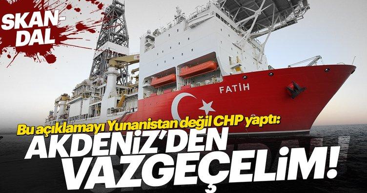 CHP'den skandal Akdeniz'den vazgeçin çağrısı!