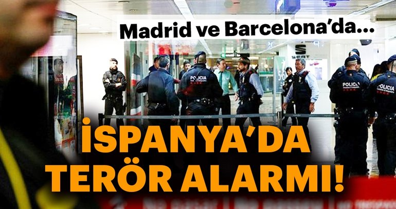 İspanya'da terör alarmı!