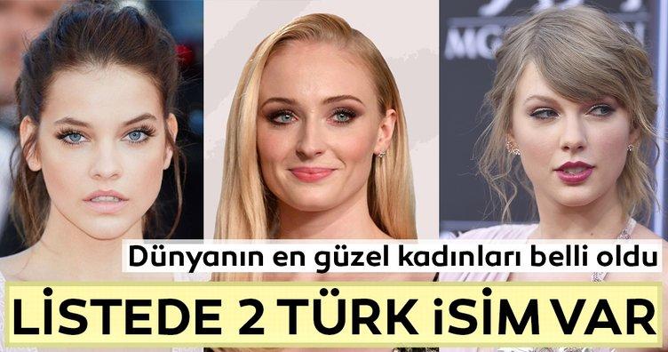 Dünyanın en güzel kadınları belli oldu... Listede iki de Türk isim var...