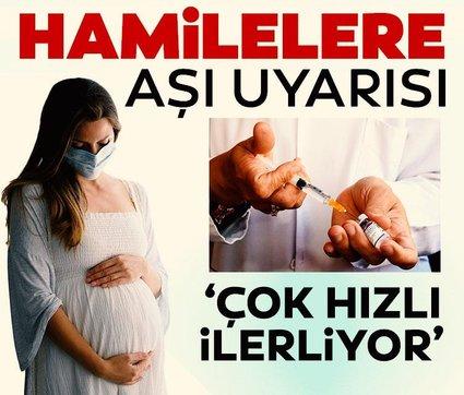 Hamileler mutlaka aşı olmalı