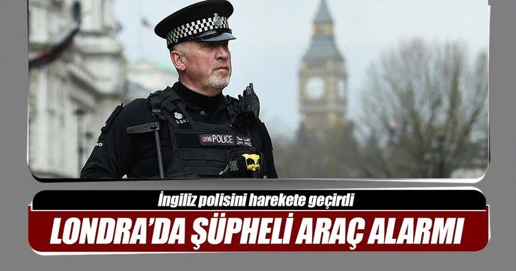 Londra'da şüpheli araç alarmı