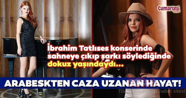 İbrahim Tatlıses konserinde sahneye çıkıp şarkı söylediğinde dokuz yaşındaydı... Buse Türker'in arabeskten caza uzanan hikayesi!