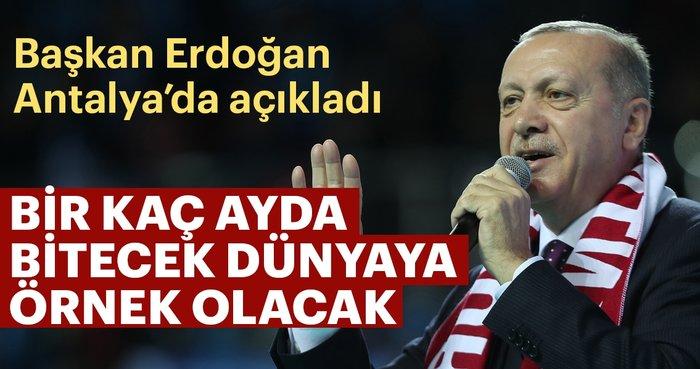 BaÅ?kan ErdoÄ?an'dan Antalya'da önemli mesajlar