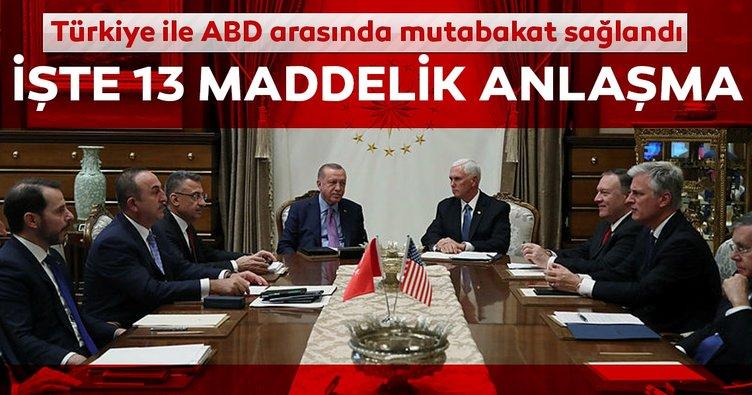 Son Dakika: Türkiye ile ABD arasında mutabakat sağlandı... İşte 13 maddelik o anlaşma!