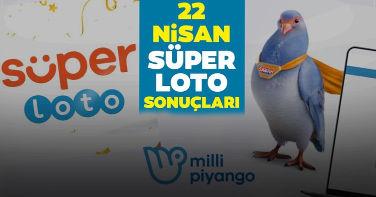 Süper Loto sonuçları açıklandı! Milli Piyango Online ile 22 Nisan Süper Loto çekiliş sonuçları - MPİ online bilet sorgulama