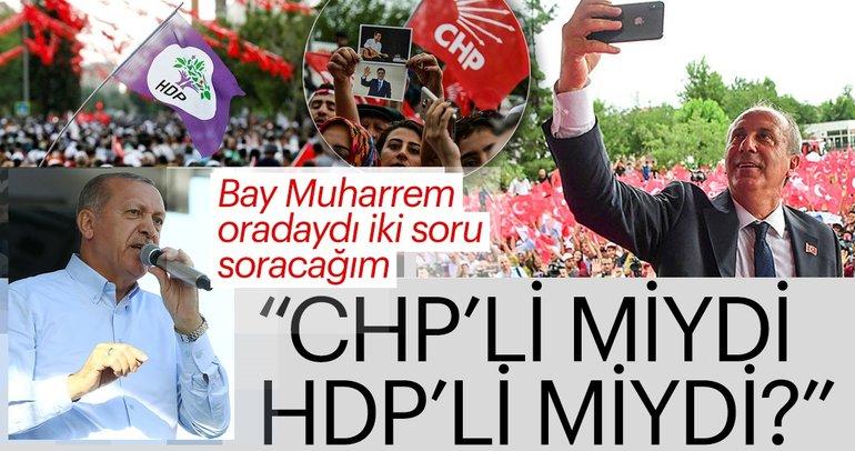 Erdoğan'dan İnce'ye HDP sorusu