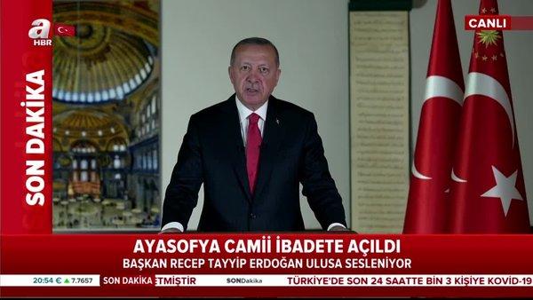 Son dakika! Başkan Erdoğan açıkladı! Ayasofya'da ilk namaz 24 Temmuz'da! | Video