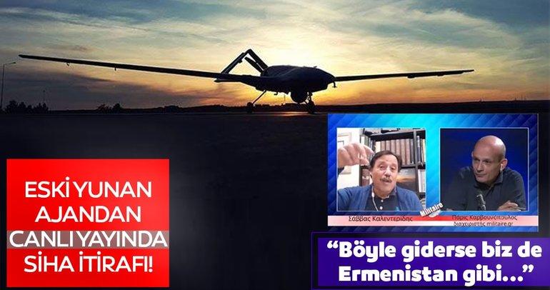 Türk SİHA ve İHA'lar eski Yunan ajanını korkuttu!