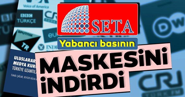 SETA yabancı basının maskesini indirdi