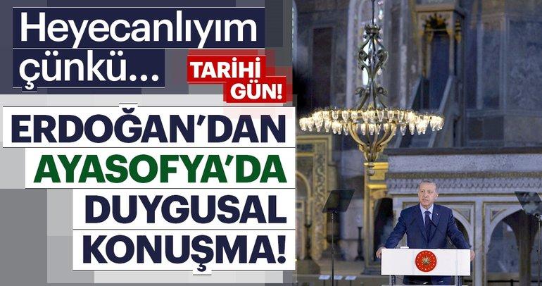 Son Dakika: Cumhurbaşkanı Erdoğan'dan Ayasofya'da duygusal konuşma