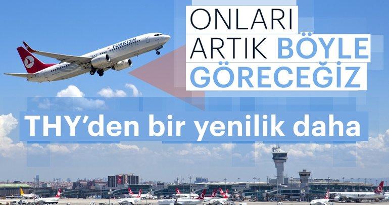 Türk Hava Yolları'ndan bir yenilik daha