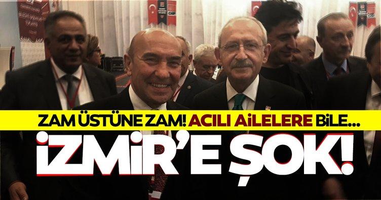 İzmir'de son dakika! CHP'den İzmir'e zam üstüne zam şoku: Mezarlıklara bile...