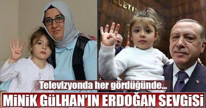 Minik Gülhan'ın Erdoğan sevgisi