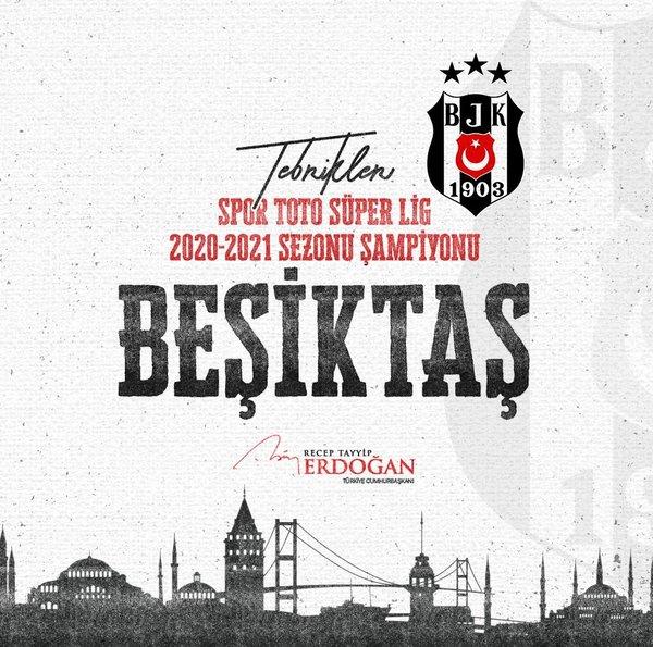 Başkan Erdoğan'dan Süper Lig Şampiyon'u olan Beşiktaş'a tebrik - Son Dakika Haberler