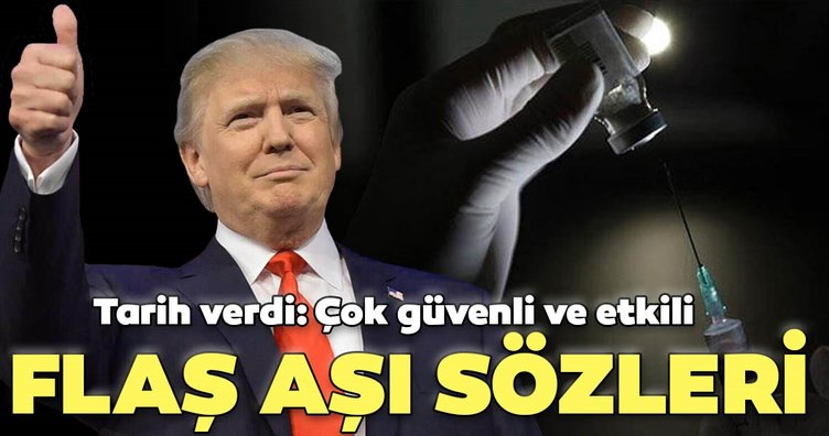 Son dakika haberler: ABD Başkanı Donald Trump'tan flaş corona virüsü aşısı açıklaması: Çok güvenli ve etkili...