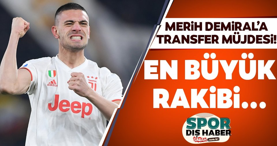 Merih Demiral'a transfer müjdesi! En büyük rakibi...