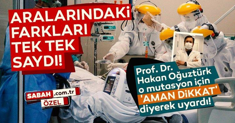 Son dakika haberi: Prof. Dr. Hakan Oğuztürk 'aman dikkat' diyerek uyardı! İşte mutasyonlar arasındaki farklar