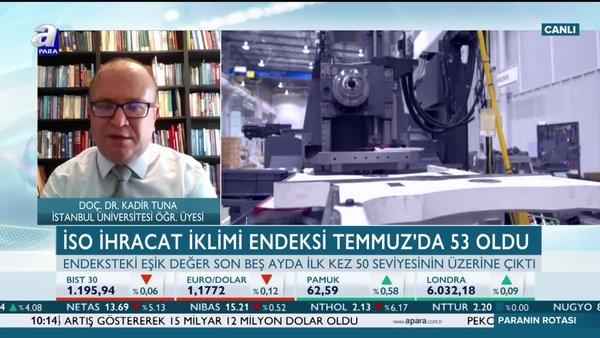 Tuna: Türkiye son çeyreğe güçlü büyüme işaretleriyle çıkabilir