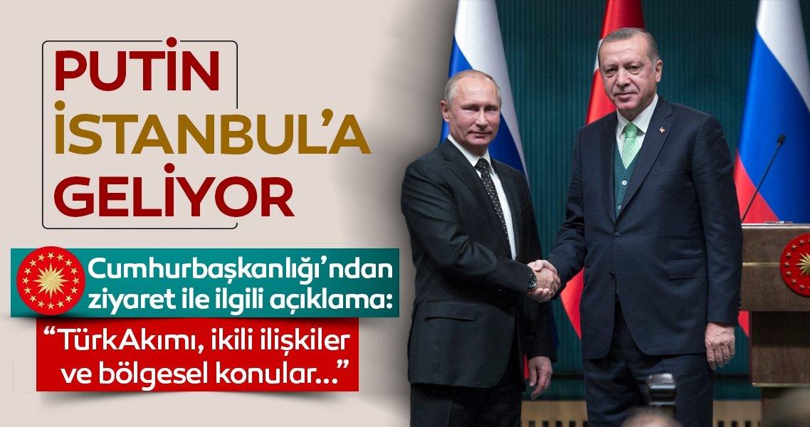 Putin TürkAkım için İstanbul'da düzenlenecek törene katılacak
