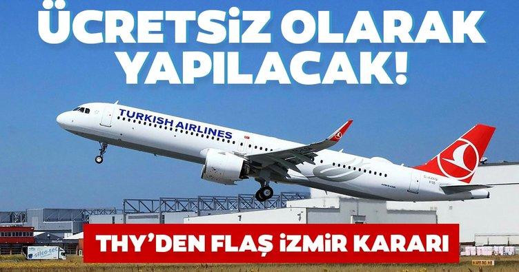 THY'den İzmir kararı! Ücretsiz olarak yapılacak...