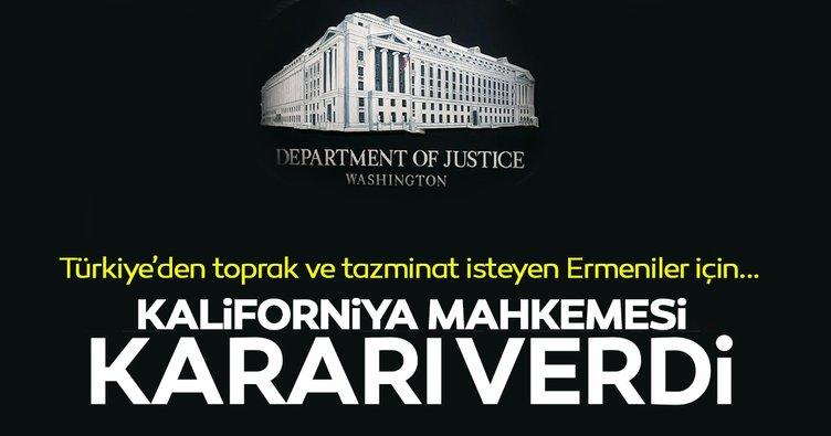 Ermenilerin Türkiye'den toprak ve tazminat talebine Kaliforniya mahkemesinden ret