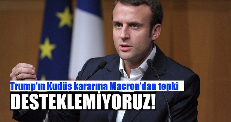 Fransa Cumhurbaşkanı Macron: ABD'nin tek yanlı kararını desteklemiyoruz
