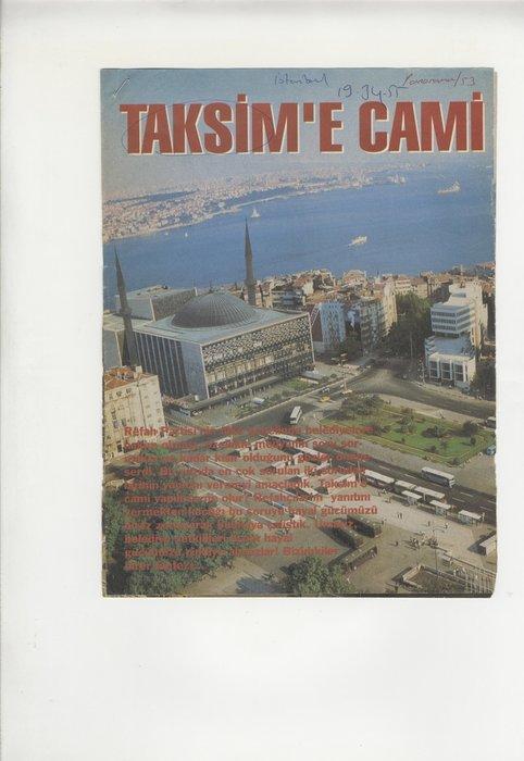 Son dakika   Taksim Camii Cuma günü açılıyor! İşte geçmişten günümüzde Taksim Cami manşetleri