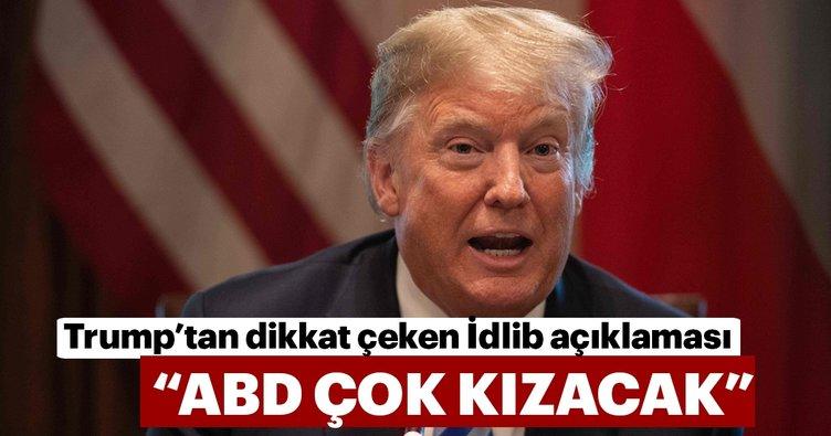 Son dakika... ABD Başkanı Trump: İdlib'de katliam olursa ABD çok kızacak