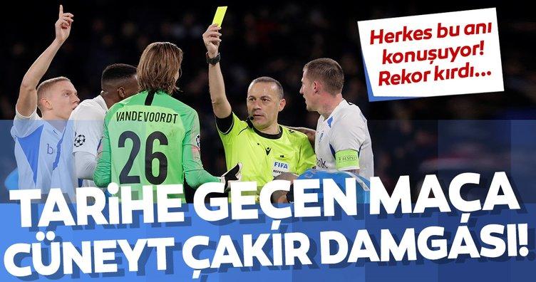Şampiyonlar Ligi'nde tarihe geçen maçı Cüneyt Çakır yönetti