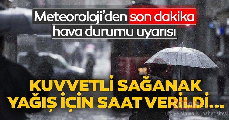Meteoroloji'den son dakika hava durumu ve yağış uyarısı geldi! İstanbul ve o illerde yaşayanlar dikkat!