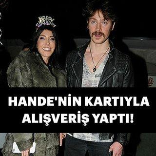 Hande Yener'in  kartıyla alışveriş yaptı
