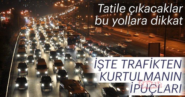Bayram tatiline gidecekler dikkat! Bayram trafiğinden kurtulmanın ipuçları