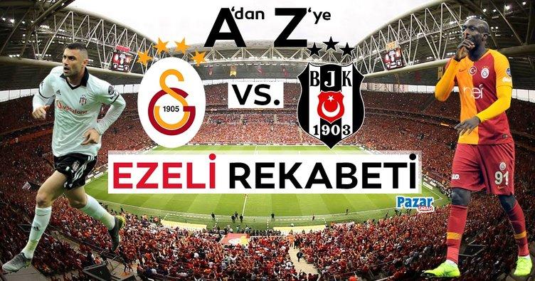 A'dan Z'ye Galatasaray-Beşiktaş ezeli rekabeti