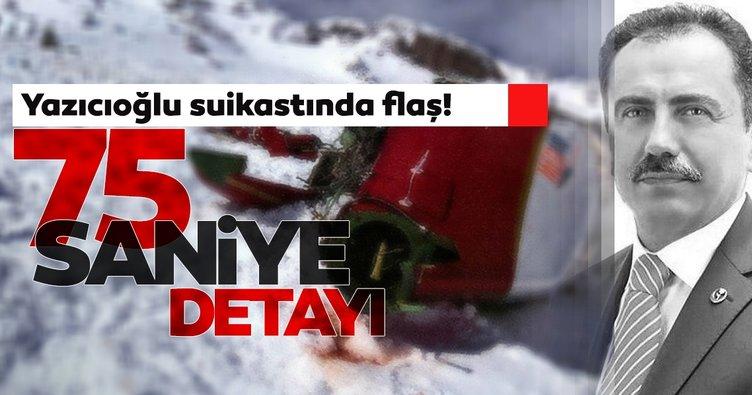 Yazıcıoğlu suikastında son dakika gelişmesi! Kritik bilgi 75 saniye