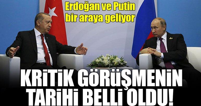 Erdoğan ve Putin haftaya bir araya gelecek!