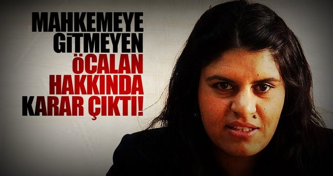 HDP Milletvekili Öcalan'ın mahkemeye zorla getirilmesine karar verildi