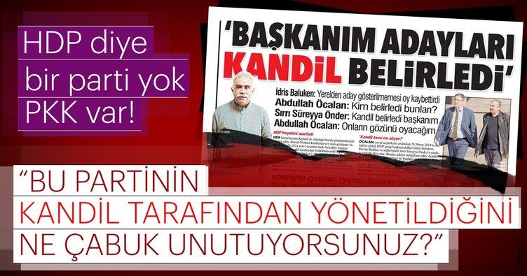 """""""HDP'nin Kandil tarafından yönetildiğini ne çabuk unutuyorsunuz?"""""""