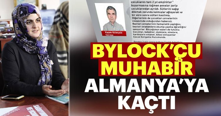 BYLOCK'çu muhabir Almanya'ya kaçtı!