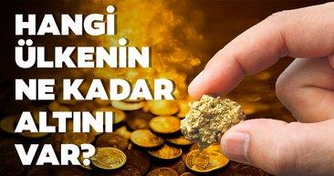 Altın zengini ülkeler belli oldu! Türkiye'nin ne kadar altını var?