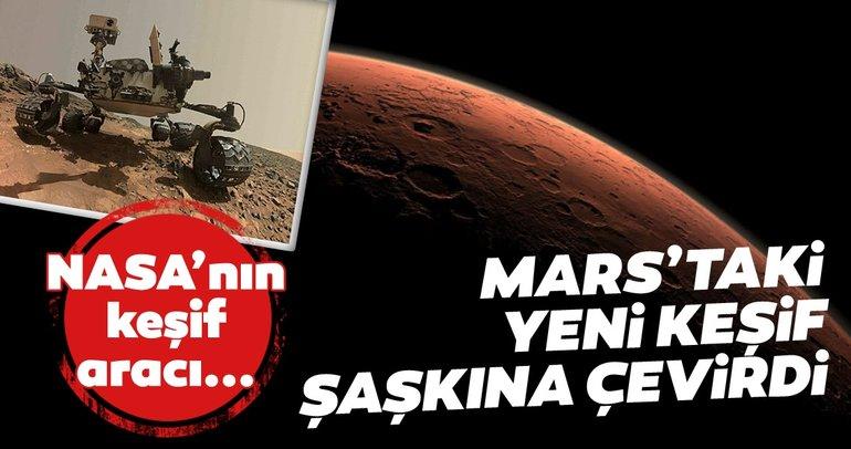 NASA'nın aracı Curiosity Mars'ta buldu! Dünyayı şaşkına çevirdi