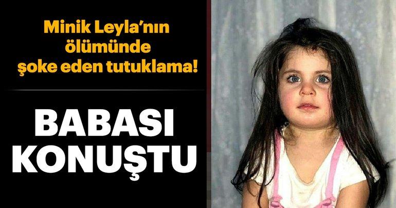 Son dakika haber: Leyla Aydemir'in ölümüyle ilgili flaş gelişme! O isim tutuklandı - Minik Leyla'nın babası konuştu