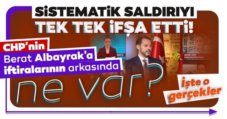 CHP'nin Berat Albayrak'a iftiralarının arkasında ne var? Sistematik saldırıyı tek tek ifşa etti!