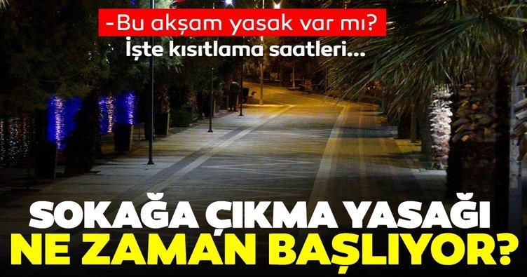 Son Dakika Haberi: Bugün sokağa çıkma yasağı saat kaçta başlıyor, kaçta bitiyor? İçişleri Bakanlığı genelgesine göre 28-29 Kasım sokağa çıkma yasağı saatleri…
