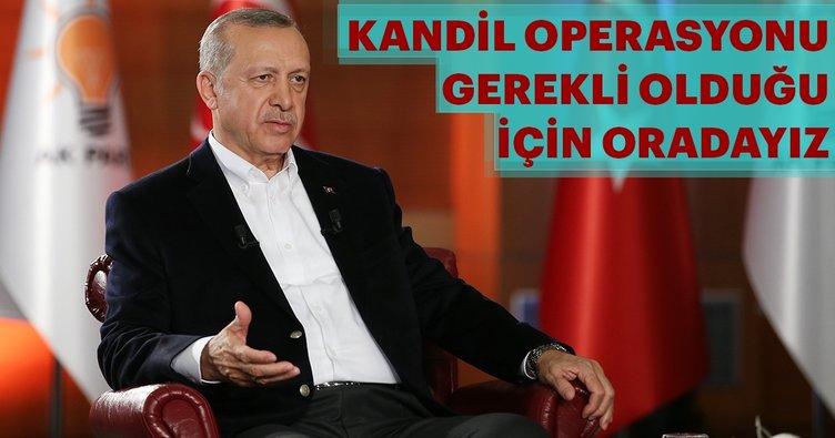 Cumhurbaşkanı Erdoğan: Kandil operasyonu gerekliydi