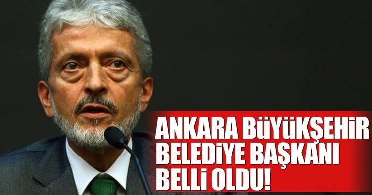 Son Dakika Haberi: Ankara Büyükşehir Belediye Başkanı Mustafa Tuna oldu