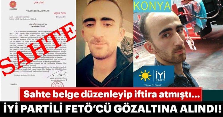 Sahte belgeyle iftira atan İYİ Parti'li İzzet Aşkar gözaltına alındı