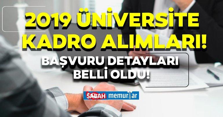 Üniversiteler 2019 kadro alımına devam ediyor! Başvuru şartları belli oldu