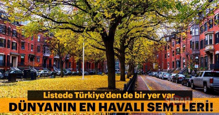 Dünyanın en havalı semtleri belli oldu! Türkiye'den de 1 yer var